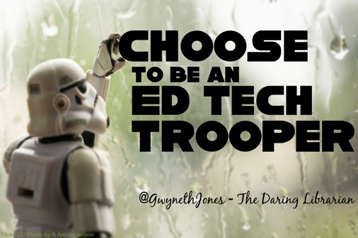 external image Ed_Tech_Trooper.jpg